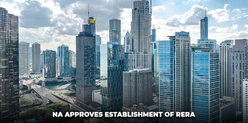 NA approves establishment of RERA